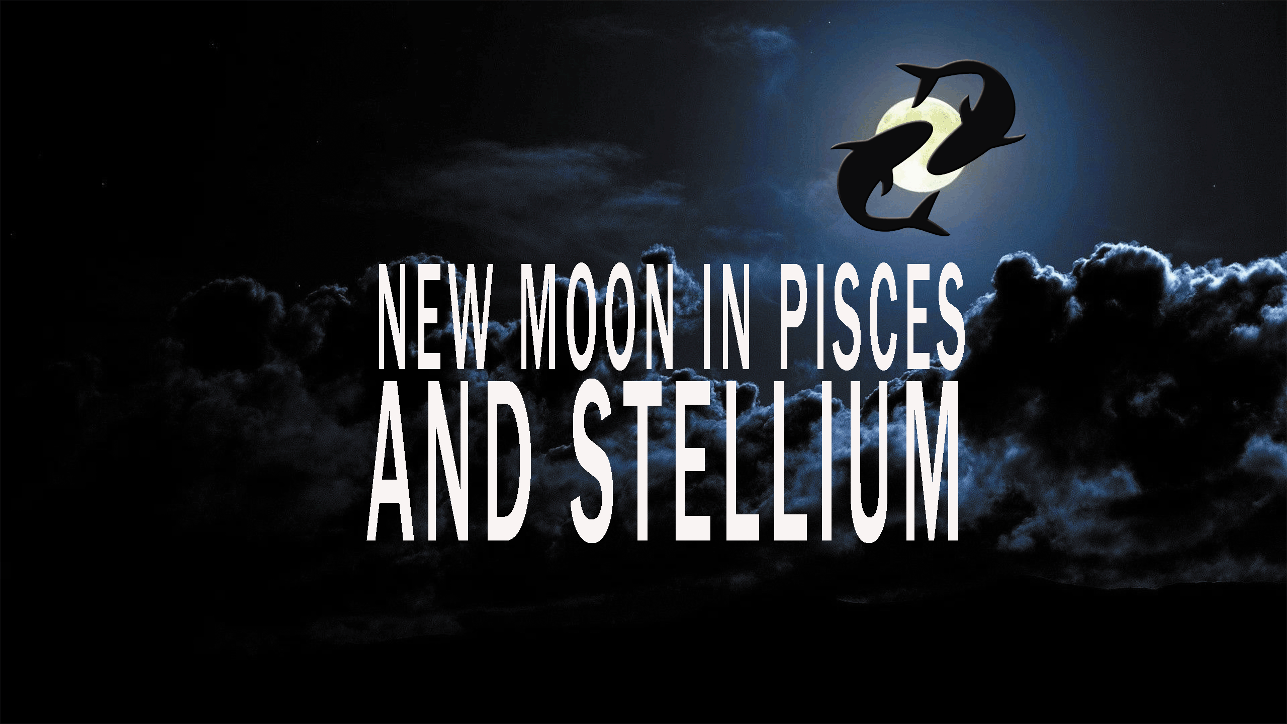 New Moon in Pisces and Stellium