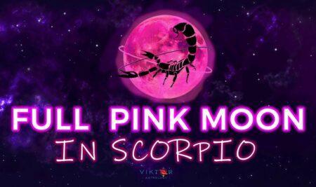 The FULL MOON IN SCORPIO – APRIL 27, 2021