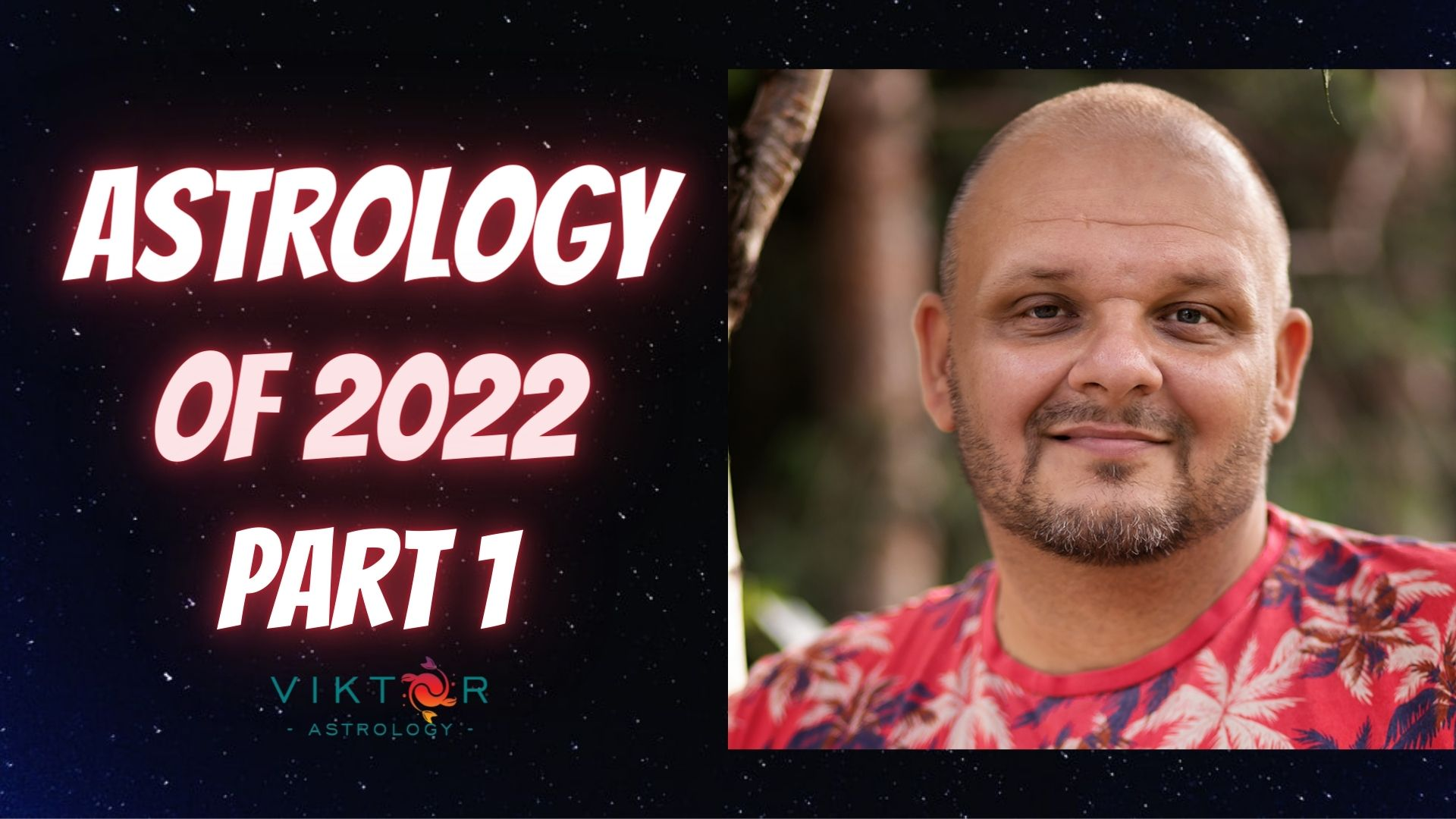 Astrology of 2022 Part 1